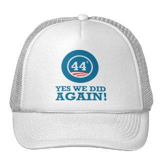 Obama - hicimos sí OTRA VEZ Gorra