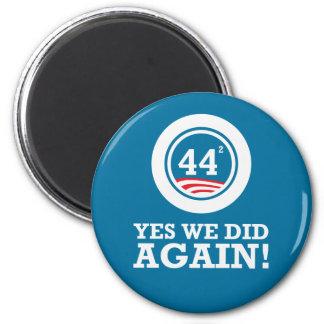 Obama - hicimos sí OTRA VEZ Imán Redondo 5 Cm