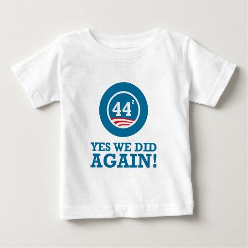 Obama - hicimos sí OTRA VEZ Playera De Bebé