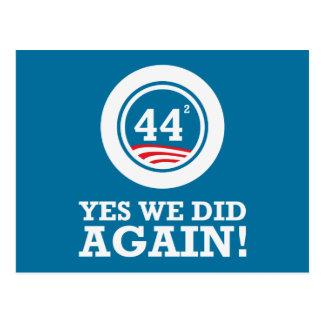 Obama - hicimos sí OTRA VEZ Tarjeta Postal
