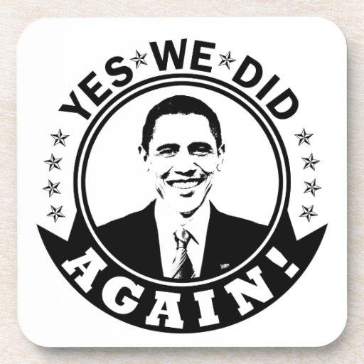 Obama hicimos sí otra vez V1 BW Posavasos De Bebidas