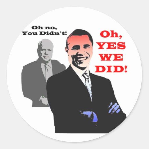 Obama HICIMOS SÍ Pegatina