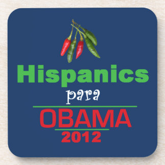 Obama HISPANICS Coaster