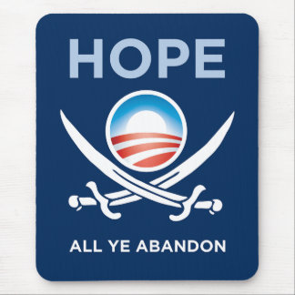 Obama-Hope-All-Ye-Abandon-mousepad_vertical Mouse Pad
