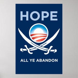 Obama-Hope-All-Ye-Abandon-poster Poster