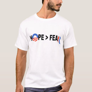 Obama Hope Greater Than Fear Romney 2012 T-Shirt
