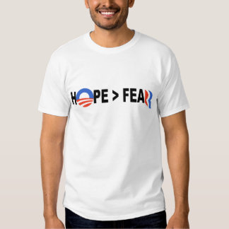 Obama Hope Greater Than Fear Romney 2012 Tee Shirt