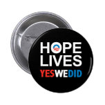 Obama - Hope Lives Pinback Button