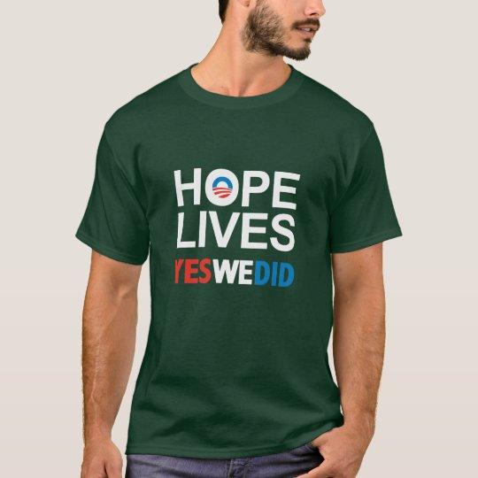 Obama - Hope Lives T-Shirt