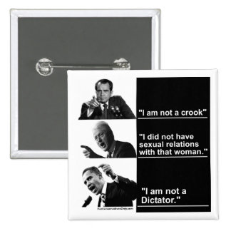 "Obama-""I Am Not A Dictator"" Pins"