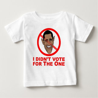 Obama: I didn't vote for The One Baby T-Shirt