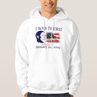 Obama I Was There Hoodie