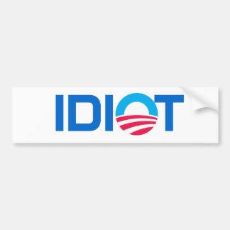 Obama, IDIOTA Pegatina Para Auto