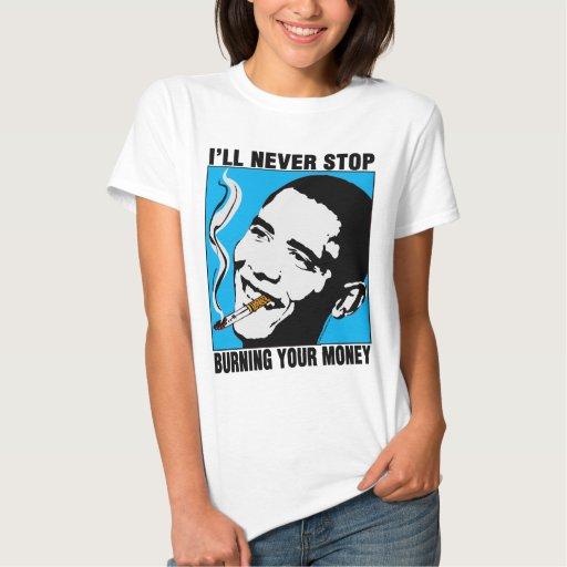Obama: I'll Never Stop Baby Doll TShirt