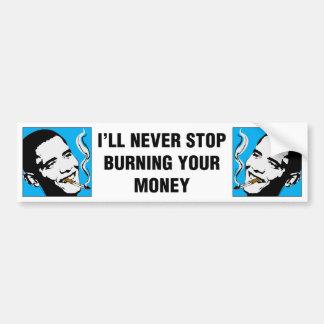 Obama: I'll Never Stop Bumper Sticker Car Bumper Sticker