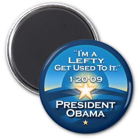 """OBAMA """"I'm A Lefty Get Used To It.""""  Magnets"""