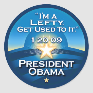 """OBAMA """"I'm A Lefty Get Used To It.""""  Stickers"""