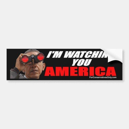 Obama - I'm Watching You America Bumper Stickers
