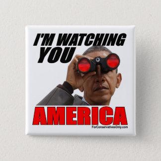 Obama - I'm Watching You America Pinback Button