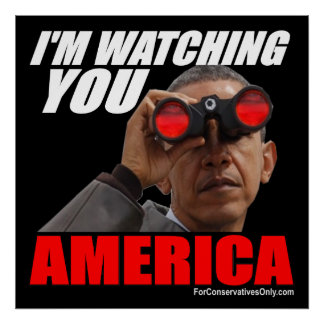 Obama - I'm Watching You America Poster