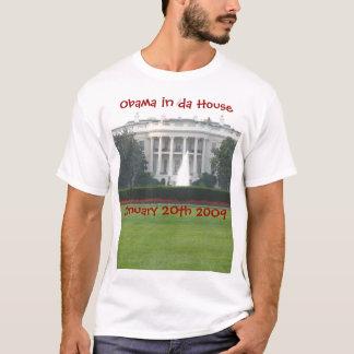 Obama in da House T-Shirt
