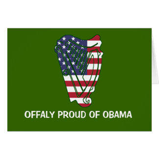 Obama In Offaly US Flag On Irish Harp Card