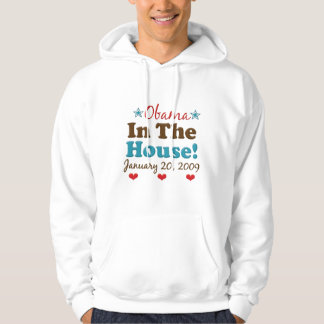 Obama In The House Hooded Sweatshirt