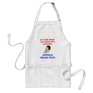 obama in your heart you know he's clueless impeach adult apron