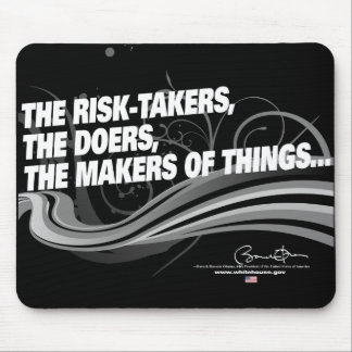Obama Inaugural Address 'Risk Takers' Mouse Pad