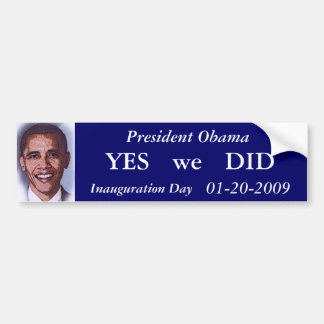 Obama Inauguration Day Bumper Sticker Car Bumper Sticker