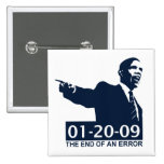 Obama Inauguration End of an Error Pinback Buttons