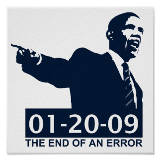 Obama Inauguration End of an Error Print