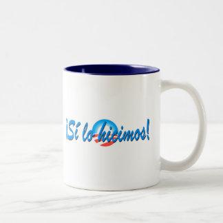 Obama Inauguration Spanish Si lo hicimos Two-Tone Coffee Mug