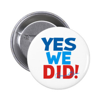 Obama Inauguration 'Yes We Did' 2 Inch Round Button