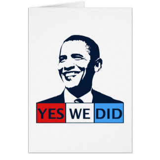 Obama Inauguration Yes We Did Greeting Cards