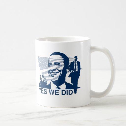 Obama Inauguration Yes We Did Coffee Mugs