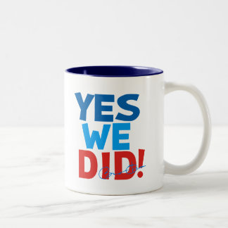Obama Inauguration Yes We Did Coffee Mug