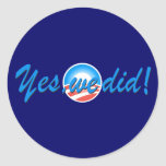 Obama Inauguration Yes We Did Stickers