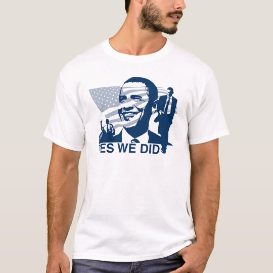 Obama Inauguration Yes We Did T-Shirt