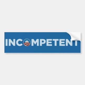 Obama - Incompetent Car Bumper Sticker