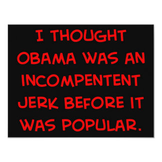 obama incompetent jerk before popular card