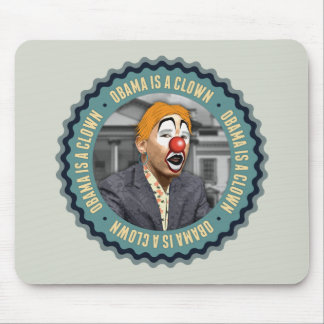 Obama Is A Clown Mouse Pad