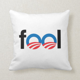 OBAMA IS A FOOL PILLOW