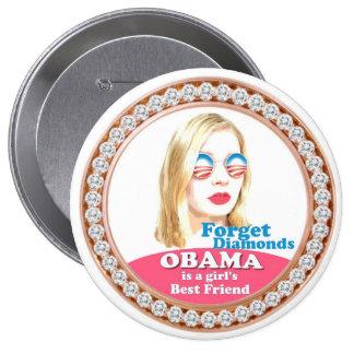 Obama is a Girl's Best Friend 4 Inch Round Button