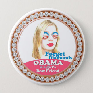 Obama is a Girl's Best Friend Pinback Button