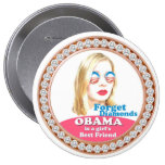 Obama is a Girl's Best Friend Pinback Buttons