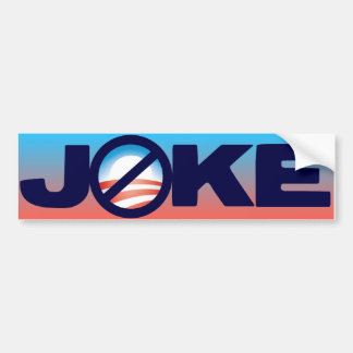 Obama is a Joke Bumper Stickers