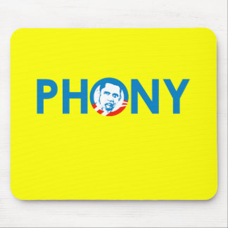 OBAMA IS A PHONY MOUSE PAD