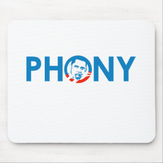 OBAMA IS A PHONY MOUSE MATS