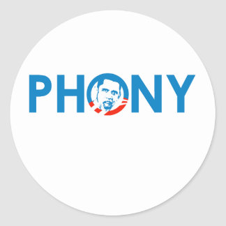 OBAMA IS A PHONY ROUND STICKERS